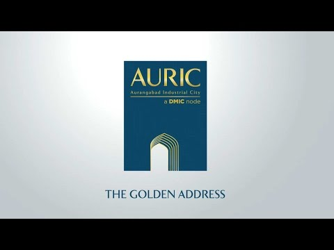 AURIC ( Aurangabad Industrial City)... The Golden Address