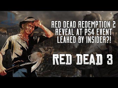 Red Dead Redemption 2 - CRAZY LEAK?! RDR2 Reveal Coming At PS4 NEO EVENT? Insider Teases HUGE Info!
