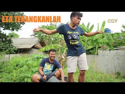 Gokil Men!! ETA TERANGKANLAH (Versi Bulos Jitol)