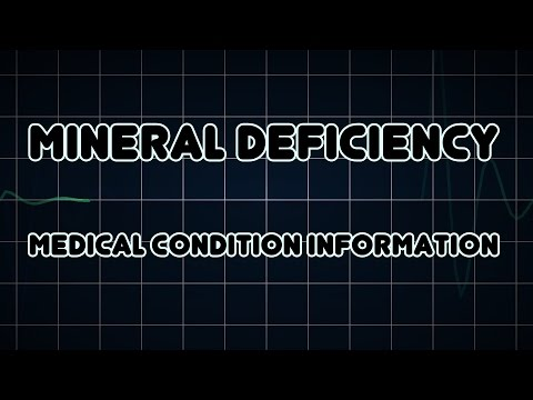 Mineral deficiency (Medical Condition)