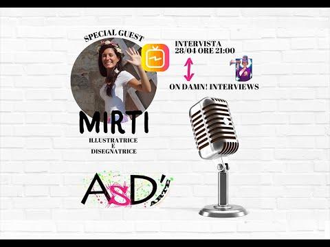 Altro Spazio D'arte e Damn Interviews - Mirti - 28-04-2021