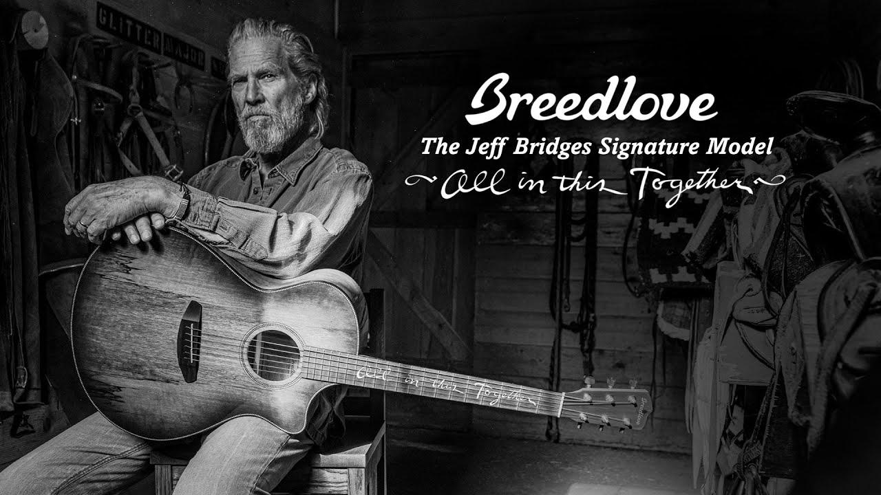 Breedlove Jeff Bridges Signature Guitar Short Video Youtube