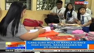 NTG: Ilang guro mula sa Manila Science High School, nagsagawa ng sit-down strike
