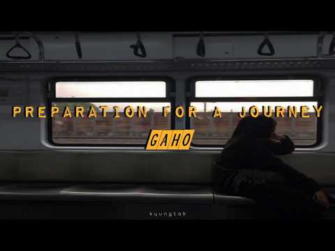 preparation for a journey ⋆ gaho (traducción en español)