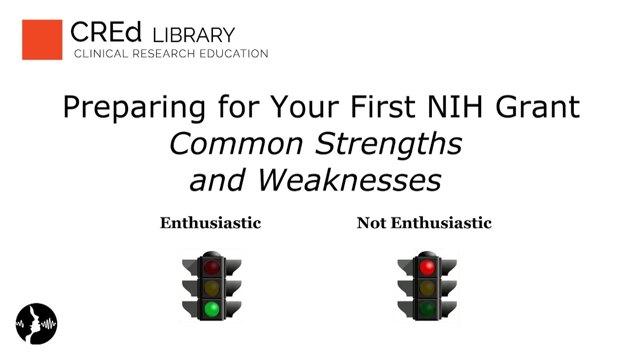 common strengths and weaknesses in grant applications preparing common strengths and weaknesses in grant applications preparing for your first nih grant