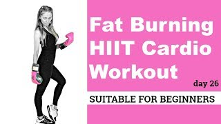 HIIT WORKOUT - FAT BURNING CARDIO - WEIGHT LOSS WORKOUT -  SUITABLE AS A BEGIINERS WORKOUT