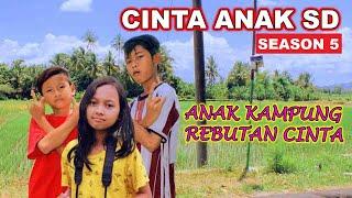 CINTA ANAK SD (season 5) - [FULL MOVIE] BIOSKOP INDONESIA 2019