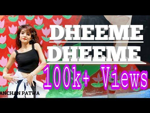 Dheeme Dheeme Dance Tony Kakkar  Choreography By Kanchan Patwa || New Dance 2019