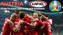 Austria - Österreich - EURO 2020 Wir Kommen! - Road to EURO 2020