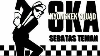 Sebatas Teman Cover Versi Ska Reggae || Full Bass Mantap