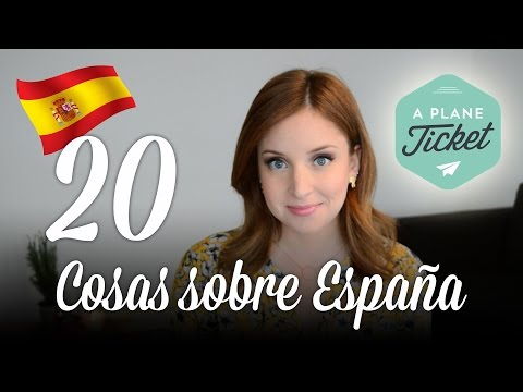 20 cosas sobre España | A Plane Ticket