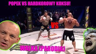 Popek vs Hardkorowy Koksu na KSW 39 (WALKA - PARODIA) 2017 Video