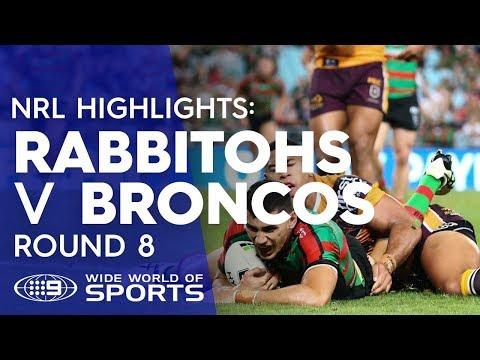 NRL Highlights: South Sydney Rabbitohs v Brisbane Broncos - Round 8 | NRL on Nine
