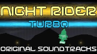 "Night Rider Turbo Soundtrack 1 - ""COBALT"""