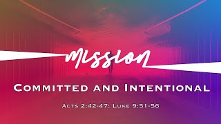 01/31/21 - Mission - Committed and Intentional