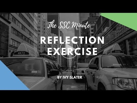 SSC Minute Reflection Exercise