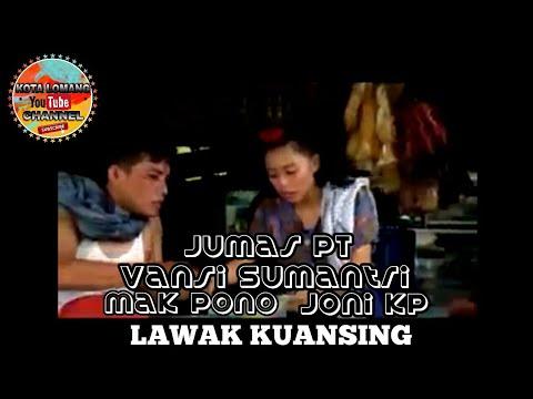 LAWAK KUANSING || BURUANG || ( Mak Pono,Joni KP,Vansi Sumantri)