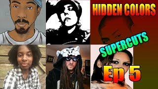 Hidden Colors SuperCut 5 - Intelligent Melanin