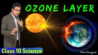 Ozone Layer Depletion Advantages, Depletion and Preventive Measures Class 10 Science