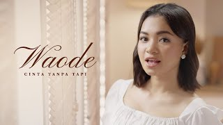 Download Waode - Cinta Tanpa Tapi | Official Music Video