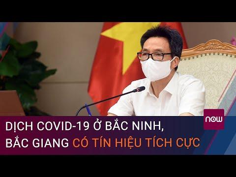 Phó Thủ tướng Vũ Đức Đam: Dịch Covid-19 ở Bắc Ninh, Bắc Giang có tín hiệu tích cực   VTC Now