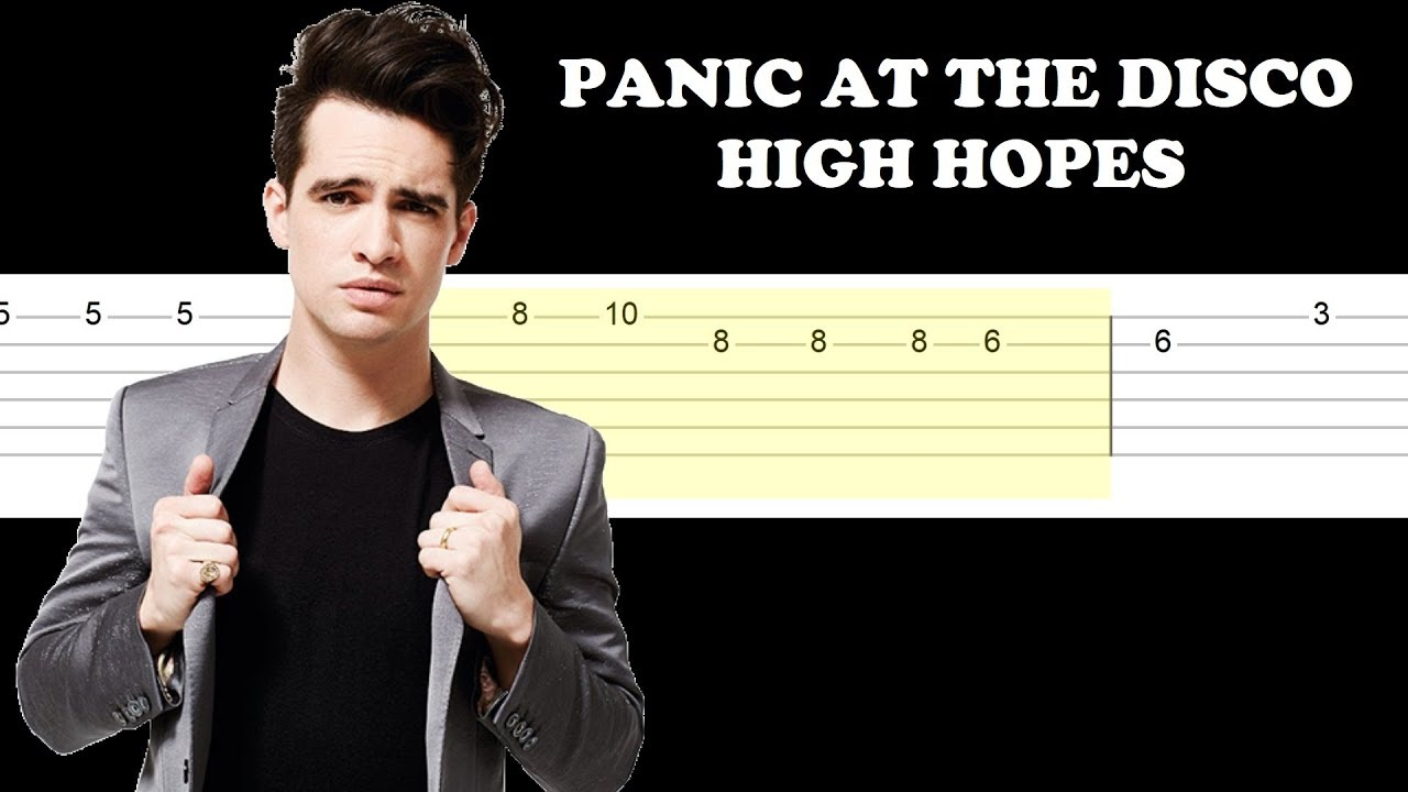 Panic At The Disco - High Hopes (Easy Guitar Tabs Tutorial ...