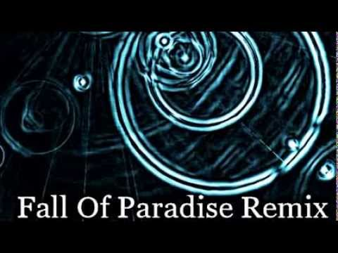 Fall Of Pardise Remix