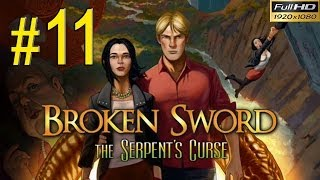 BROKEN SWORD 5 The Serpents Curse Walkthrough - Part 11 Gameplay 1080p