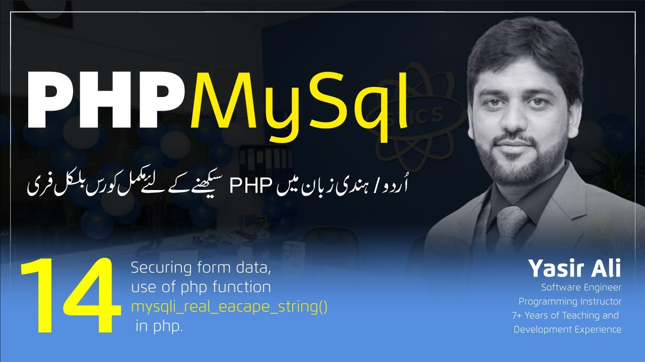 Securing form data MySQL real escape string in php Part (14/36)