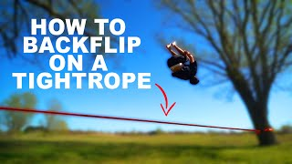 Learning How To Backflip On A Tightrope In 48 Hours