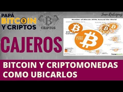 Cajeros Bitcoin como ubicarlos y cuantos existen?