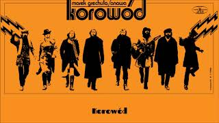 Marek Grechuta / Anawa - Korowód [Official Audio]