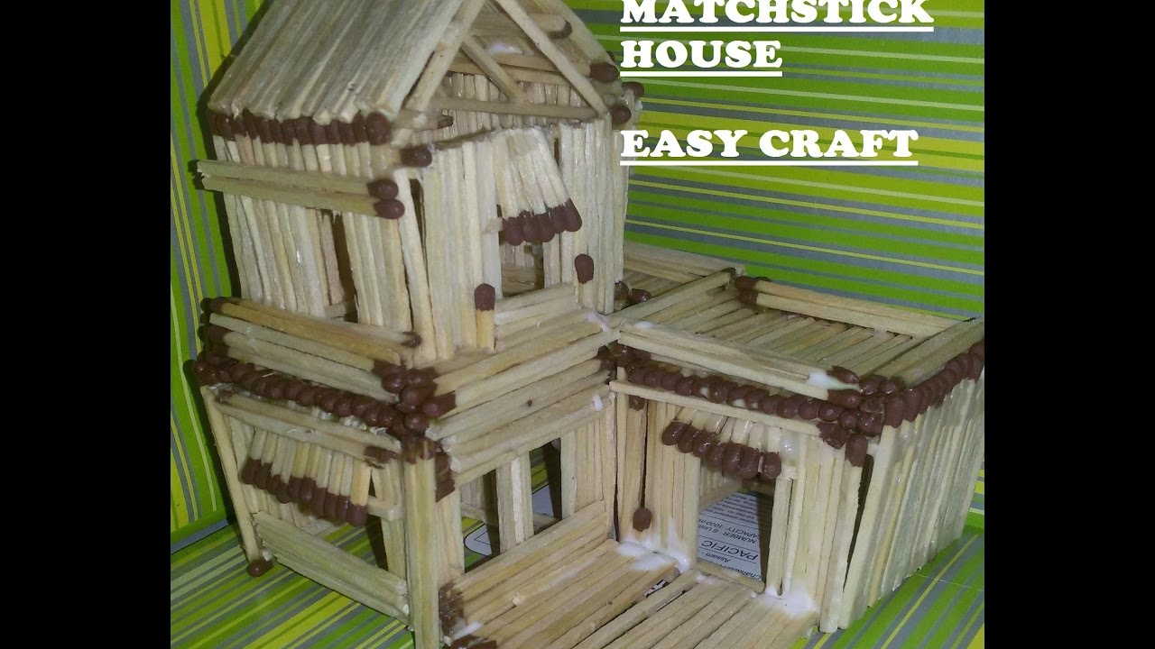 Superb HOW TO MAKE MATCHSTICK HOUSE _ EASY PROCESS_ ALL DIY_ EVEN KIDS CAN DO IT