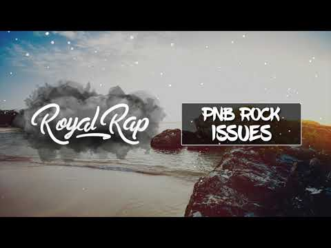 PnB Rock - Issues (Ft. Russ)