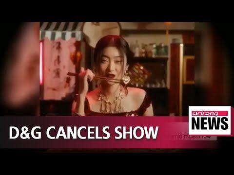 Dolce & Gabbana cancels Shanghai fashion show amid racism row