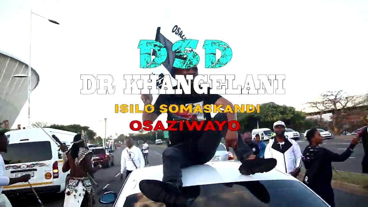 Download DR Khangelani Mhlongo DSD Osaziwayo Leader and Isilo somaskandi on Impucuzeko
