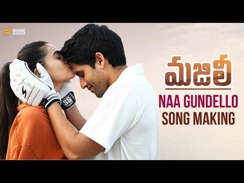 Naa Gundello Song Making   Majili Telugu Movie Songs   Naga Chaitanya   Samantha   Divyansha Mp3