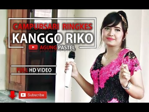 Kanggo Riko campur sari ringkes cengkok Dangdut koplo terbaru suaranya merdu dan cantik