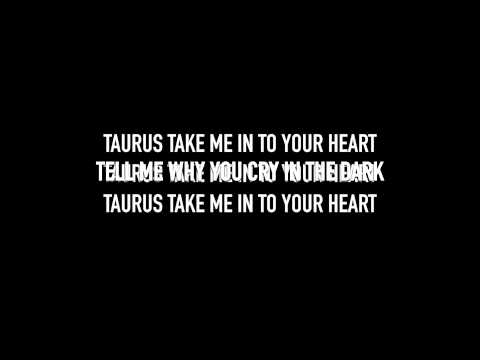 Taurus (Lyric Video)