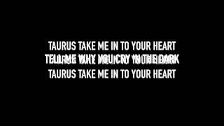 Taurus (Lyric Video)