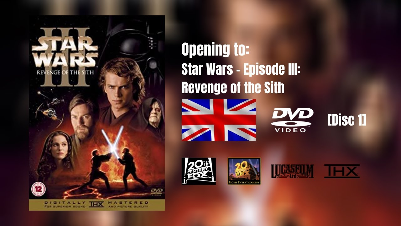 Opening To Star Wars Episode Iii Revenge Of The Sith 2005 Uk Dvd Disc 1 Youtube