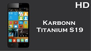 Karbonn Titanium S19 come with 1.3 GHz Quad Core Processor, Android 4.4, 5inch Display