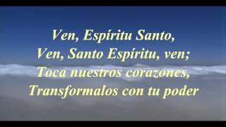 Felipe Garibo - Ven Espiritu Ven (Letra) HD