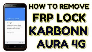 FRP bypass Karbonn  without pc  new method 2019