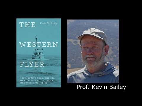 Cannery Row Symposium 2016 with  Prof. Kevin Bailey