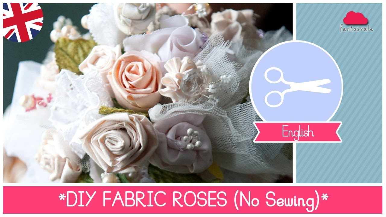 Diy Wedding Bouquet With Fabric Roses No Sewing Super Easy Youtube