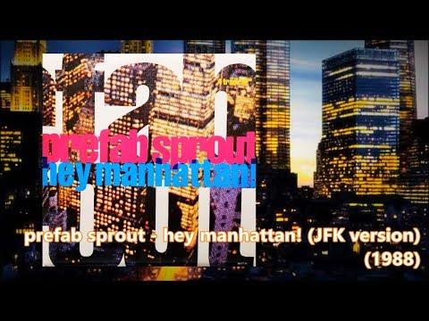 PREFAB SPROUT - Hey Manhattan! (12