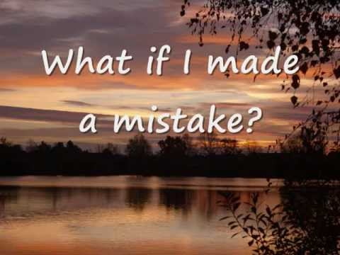 What If I Made A Mistake by Stephanie Smith with Lyrics