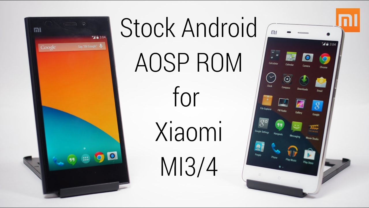 Xiaomi Mi3/Mi4 - Stock Android AOSP ROM (Stable! - Xiaomi Official Kernel)  - How to Install