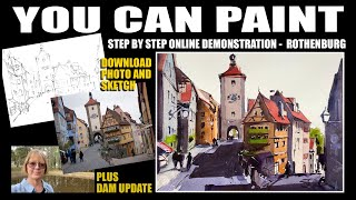 Step by Step Watercolor Painting Demonstration of the Classic Rothenburg Village.